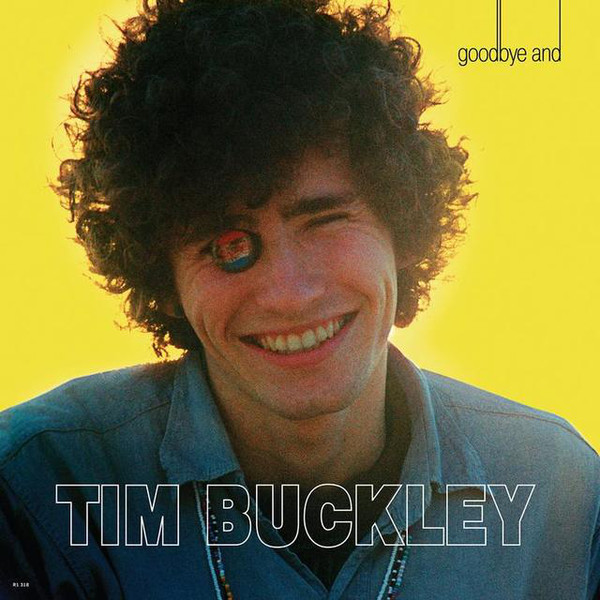 Tim Buckley - Goodbye And Hello (50th Anniversary Mono Mix)