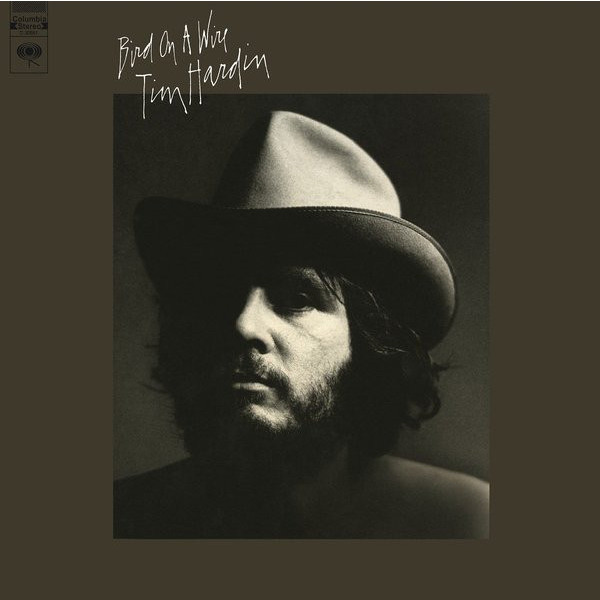 Tim Hardin - Bird On A Wire (180 Gr)