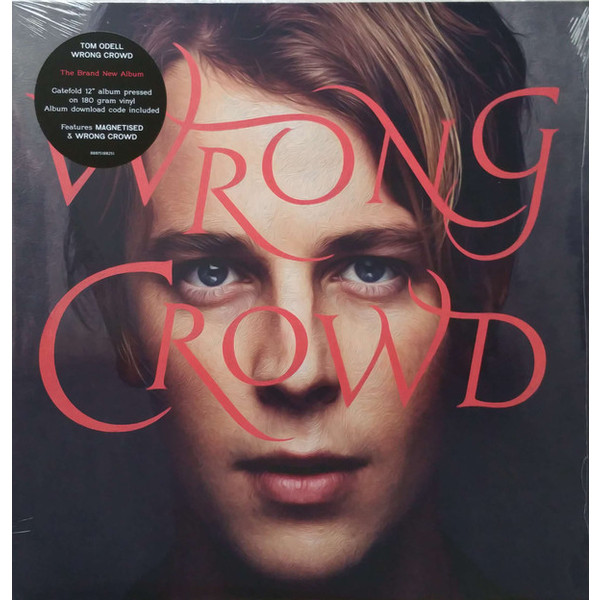 Tom Odell - Wrong Crowd (180 Gr)