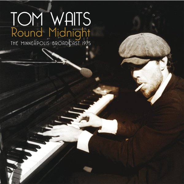 Tom Waits - Round Midnight Minneapolis Broadcast 1975 (2 LP)