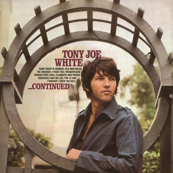 Tony Joe White Tony Joe White - Continued все цены