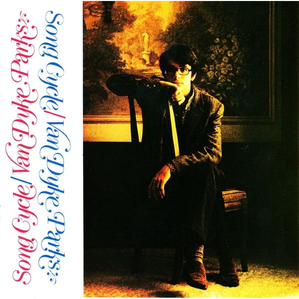 Van Dyke Parks Van Dyke Parks - Song Cycle jocelyn parks unistuste purje all