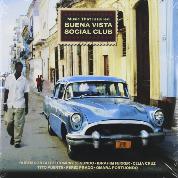 Various Artists Various Artists - Music That Inspired Buena Vista Social Club (2 LP) цена и фото