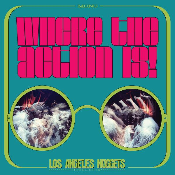 Various Artists Various Artists - Where The Action Is! Los Angeles Nuggets Highlights (2 LP) цена и фото