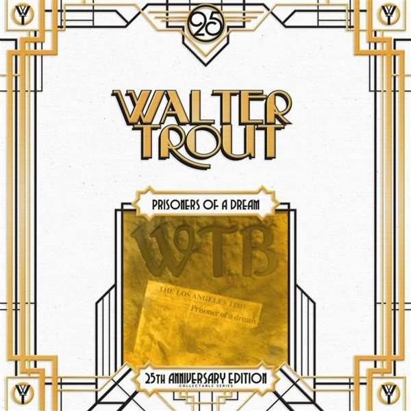 Walter Trout Walter Trout - Prisoner Of A Dream - 25th Anniversary (2 LP) литтл уолтер little walter the best of little walter lp