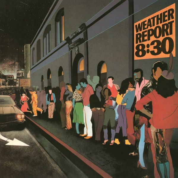 Weather Report - 8:30 (2 LP)