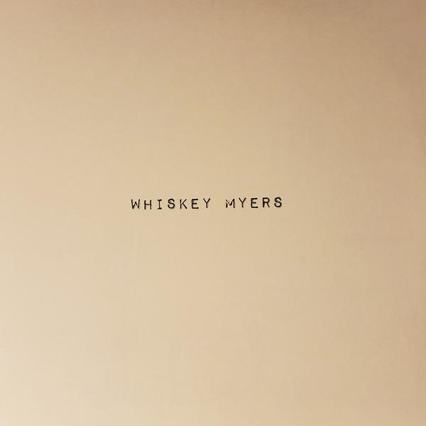Whiskey Myers - (2 LP)