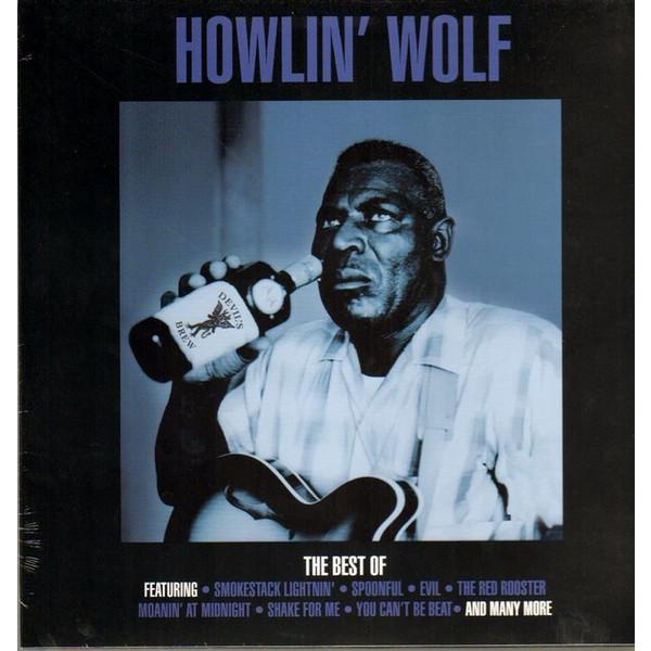 Howlin' Wolf Howlin' Wolf - The Best Of howlin wolf howlin wolf killing floor blues essentials