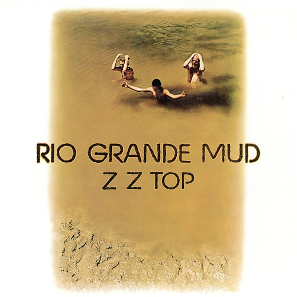 Zz Top - Rio Grande Mud (colour)