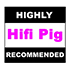 Hifi Pig: Highly Recommended