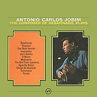 Виниловая пластинка ANTONIO CARLOS JOBIM - THE COMPOSER OF DESAFINADO PLAYS