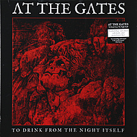 Виниловая пластинка AT THE GATES - TO DRINK FROM THE NIGHT ITSELF