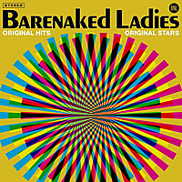 Виниловая пластинка BARENAKED LADIES - ORIGINAL HITS, ORIGINAL STARS