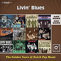 Виниловая пластинка LIVIN' BLUES - GOLDEN YEARS OF DUTCH POP MUSIC (2 LP)