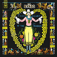 Виниловая пластинка BYRDS - SWEETHEART OF THE RODEO (LEGACY EDITION) (4 LP)
