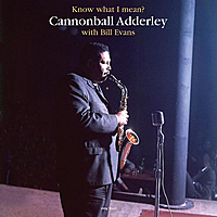 Виниловая пластинка CANNONBALL ADDERLEY / BILL EVANS - KNOW WHAT I MEAN? (180 GR)