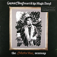 Виниловая пластинка CAPTAIN BEEFHEART - MIRRORMAN SESSIONS (2 LP, 180 GR)