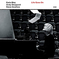 Виниловая пластинка CARLA BLEY WITH ANDY SHEPPARD & STEVE SWALLOW - LIFE GOES ON (180 GR)