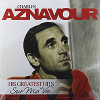 Виниловая пластинка CHARLES AZNAVOUR - SUR MA VIE: HIS GREATEST HITS