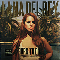 Виниловая пластинка LANA DEL REY - BORN TO DIE (PARADISE EDITION)