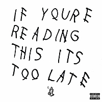 Виниловая пластинка DRAKE - IF YOU'RE READING THIS IT'S TOO LATE (2 LP)