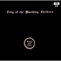 Виниловая пластинка EARTH AND FIRE - SONG OF THE MARCHING CHILDREN