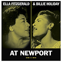 Виниловая пластинка ELLA FITZGERALD & BILLIE HOLIDAY - AT NEWPORT