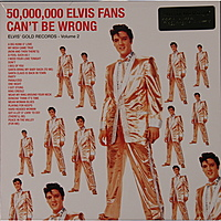Виниловая пластинка ELVIS PRESLEY - 50.000.000 ELVIS FANS CAN'T BE WRONG (180 GR)
