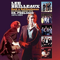 Виниловая пластинка DR. FEELGOOD - LEE BRILLEAUX: ROCK'N'ROLL GENTLEMAN (180 GR)