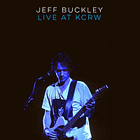 Виниловая пластинка JEFF BUCKLEY - LIVE ON KCRW: MORNING BECOMES ECLECTIC (LIMITED)