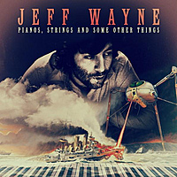 Виниловая пластинка JEFF WAYNE - PIANOS, STRINGS AND SOME OTHER THINGS (LIMITED, 180 GR)