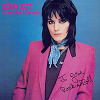 Виниловая пластинка JOAN JETT & THE BLACKHEARTS - I LOVE ROCK 'N' ROLL