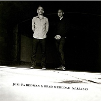 Виниловая пластинка JOSHUA REDMAN & BRAD MEHLDAU - NEARNESS (2 LP)