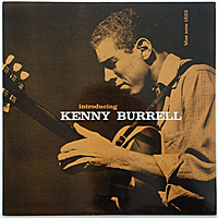 Виниловая пластинка KENNY BURRELL - INTRODUCING KENNY BURRELL
