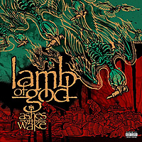 Виниловая пластинка LAMB OF GOD - ASHES OF THE WAKE (15TH ANNIVERSARY) (2 LP)