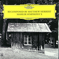 Виниловая пластинка MATTHEW HERBERT - MAHLER: SYMPHONY X (RECOMPOSED)