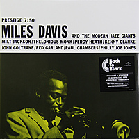 Виниловая пластинка MILES DAVIS - MILES DAVIS & THE MODERN JAZZ GIANTS (180 GR)