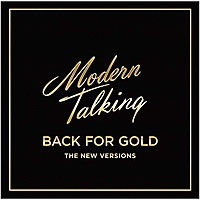 Виниловая пластинка MODERN TALKING - BACK FOR GOLD – THE NEW VERSIONS