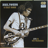 Виниловая пластинка NEIL YOUNG & CRAZY HORSE - LIVE IN SAN FRANCISCO (2 LP)