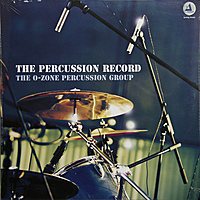 Виниловая пластинка O-ZONE PERCUSSION GROUP - PERCUSSION RECORD (180 GR)