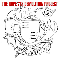 Виниловая пластинка PJ HARVEY - HOPE SIX DEMOLITION PROJECT