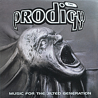 Виниловая пластинка PRODIGY - MUSIC FOR THE JILTED GENERATION (2 LP)