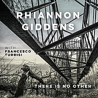 Виниловая пластинка RHIANNON GIDDENS - THERE IS NO OTHER (2 LP)