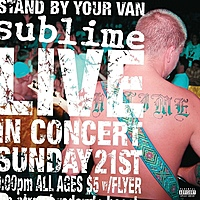 Виниловая пластинка SUBLIME - STAND BY YOUR VAN