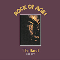 Виниловая пластинка THE BAND - ROCK OF AGES (2 LP)