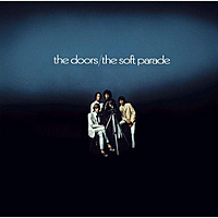 Виниловая пластинка THE DOORS - THE SOFT PARADE (50TH ANNIVERSARY) (DELUXE EDITION, 1 LP + 3 CD, 180 GR)