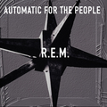 Виниловая пластинка R.E.M. - AUTOMATIC FOR THE PEOPLE