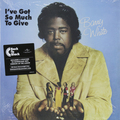 Виниловая пластинка BARRY WHITE -  I'VE GOT SO MUCH TO GIVE (180 GR)