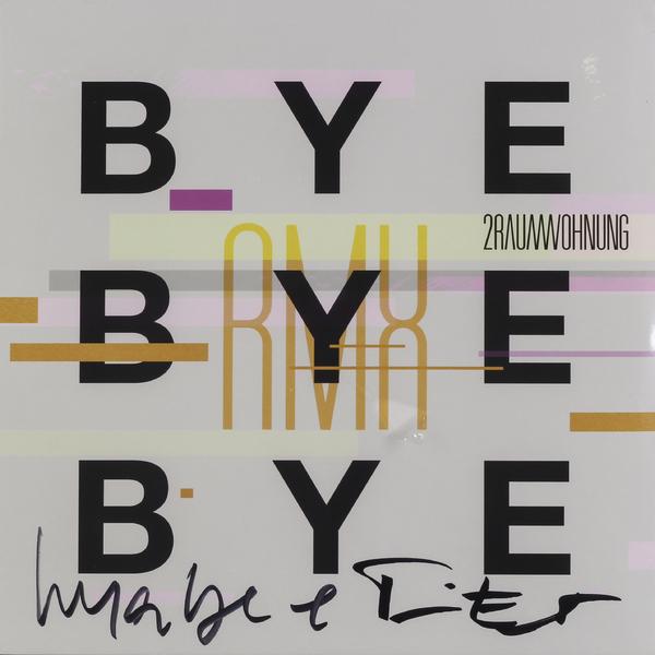 2raumwohnung 2raumwohnung - Bye Bye Bye tõnn sarv learn to say good bye isbn 9789949386796