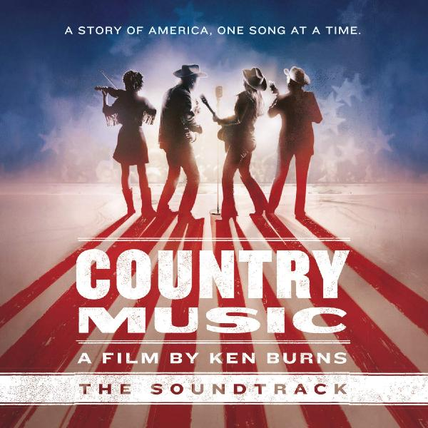 Саундтрек - Country Music A Film By Ken Burns